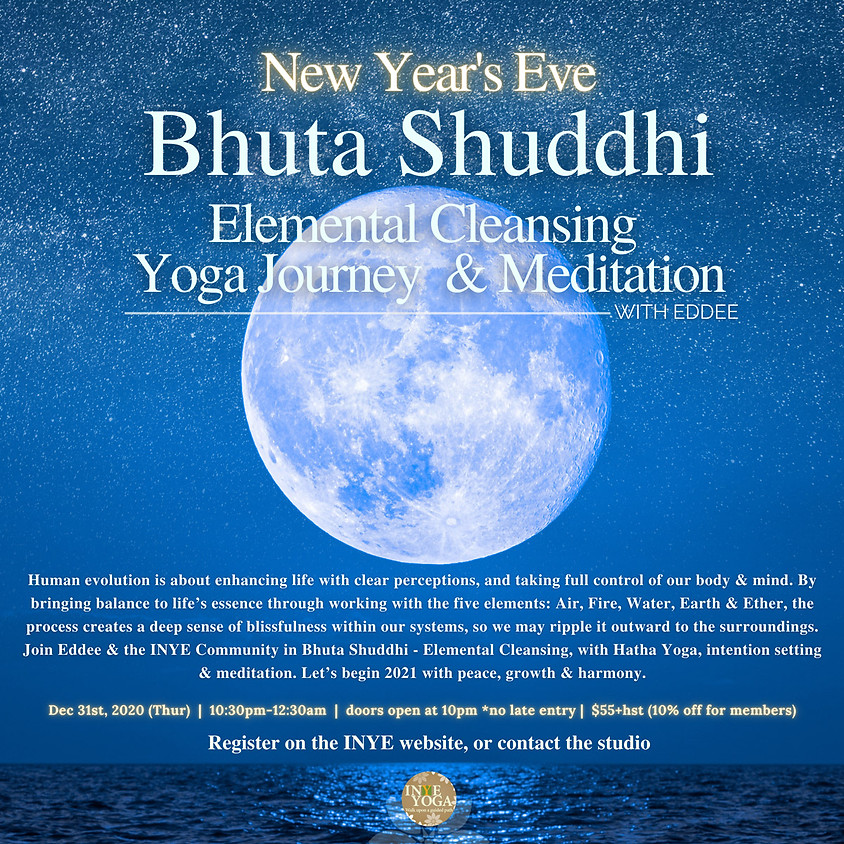 NEW YEAR'S EVE BHUTA SHUDDHI - ELEMENTAL CLEANSING MEDITATION