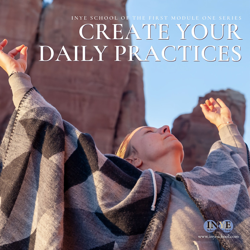 INYE SCHOOL - CREATE YOUR DAILY PRACTICES