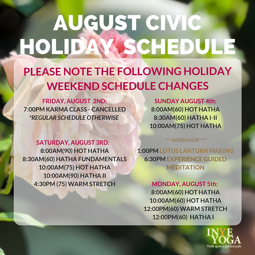 CIVIC HOLIDAY WEEKEND SCHEDULE