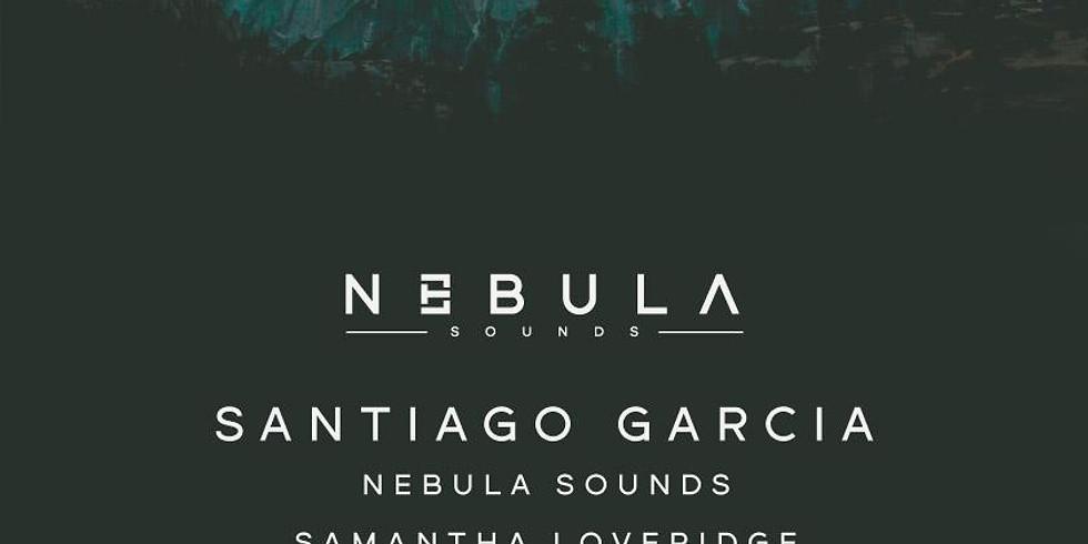 Nebula Sounds Presents Santiago Garcia
