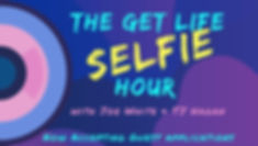 the get life selfie hour with joe white and tj hagan real life coaching session podcast