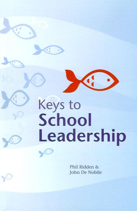KEYS TO SCHOOL LEADERSHIP (Paperback)