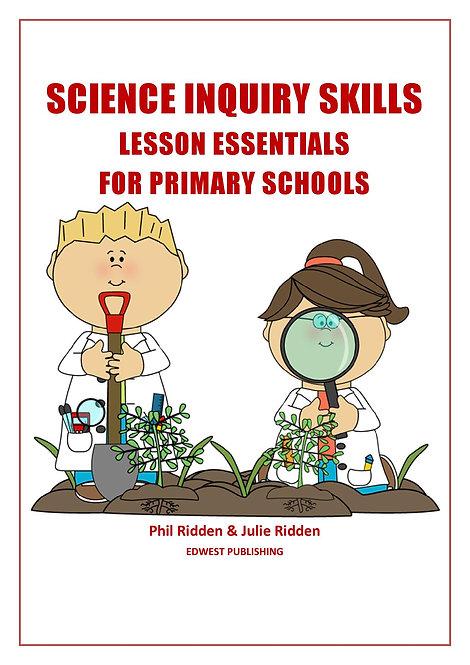 SCIENCE INQUIRY SKILLS: Lesson essentials for primary schools (ebook)