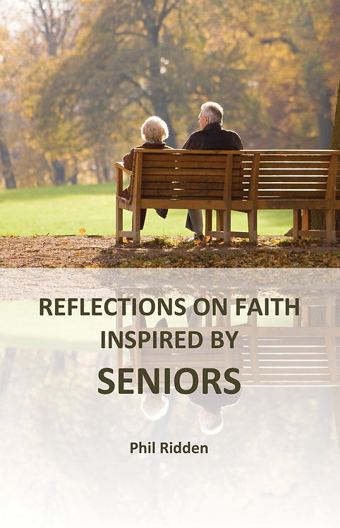 REFLECTIONS ON FAITH INSPIRED BY SENIORS (Paperback)