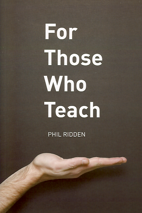 FOR THOSE WHO TEACH (Paperback)