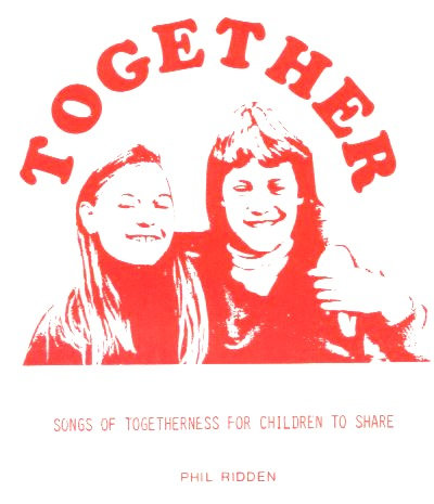 TOGETHER: School songs of togetherness for children (pdf of sheet music)