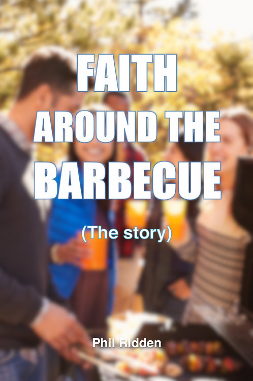FAITH AROUND THE BARBECUE - The story (ebook)