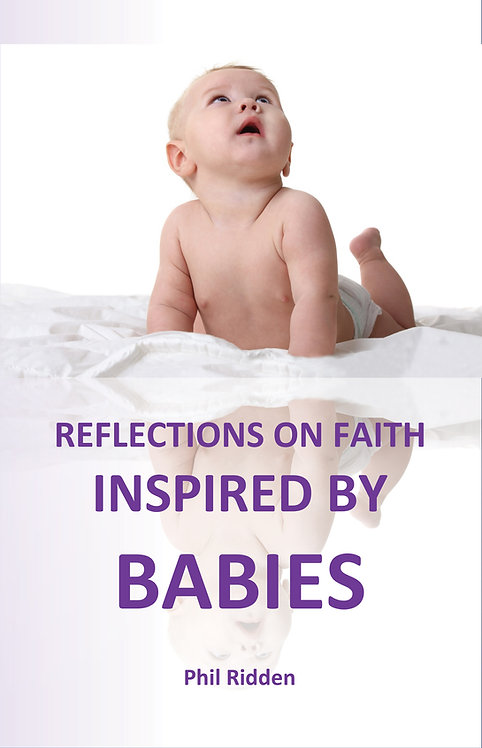 REFLECTIONS ON FAITH INSPIRED BY BABIES (Paperback)