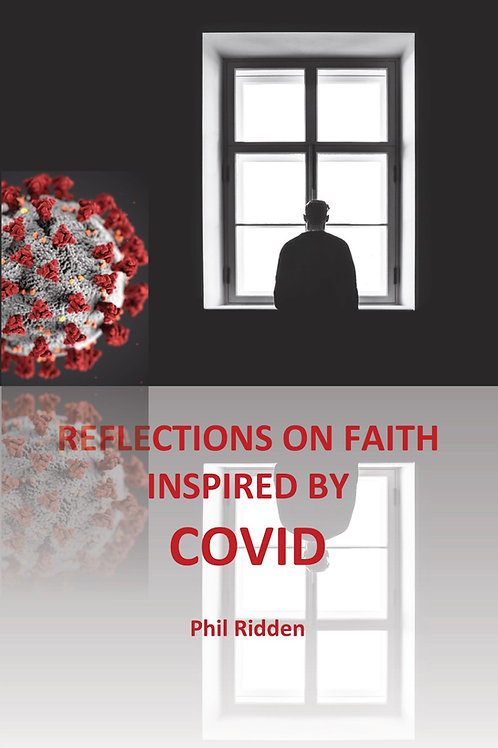 REFLECTIONS ON FAITH INSPIRED BY COVID (Paperback)