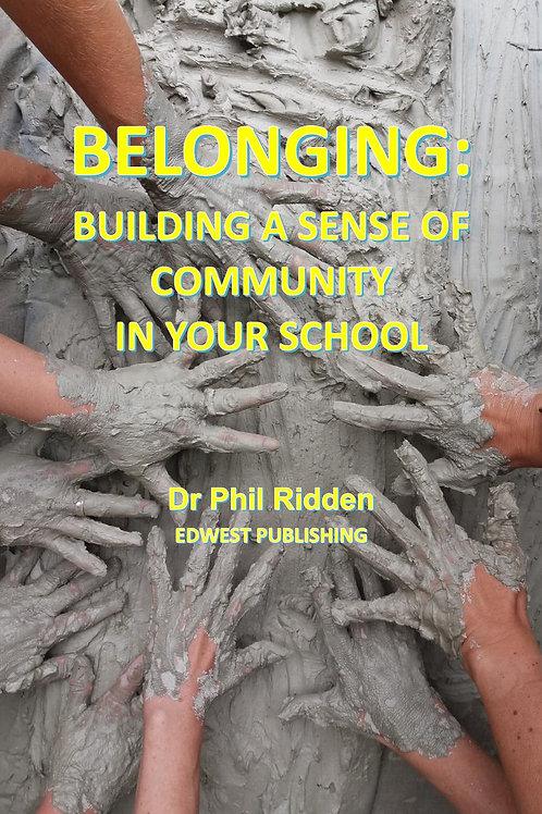 BELONGING: Building a sense of community in your school