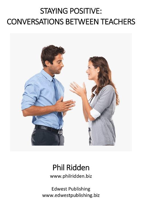 STAYING POSITIVE: Conversations between teachers (ebook)