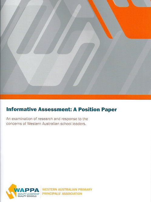 INFORMATIVE ASSESSMENT: A position paper by Principals