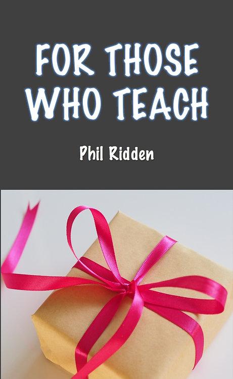 FOR THOSE WHO TEACH (ebook)