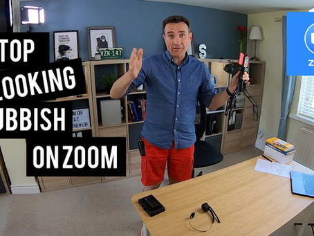 Stop looking rubbish on Zoom (or Teams. Or Google Hangouts.)