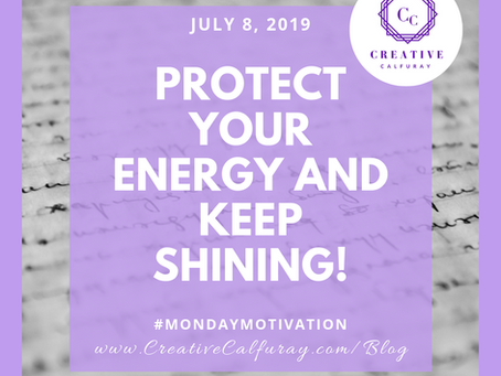 Protect Your Energy and Keep Shining!