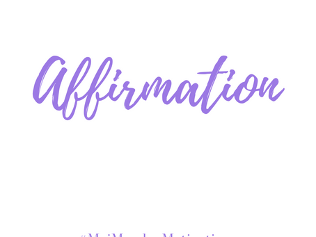 Believe In Your Affirmations