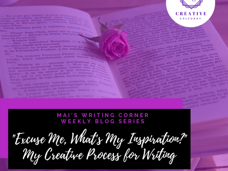 "MAI's Writing Corner: ""Excuse me, what's my inspiration?"""
