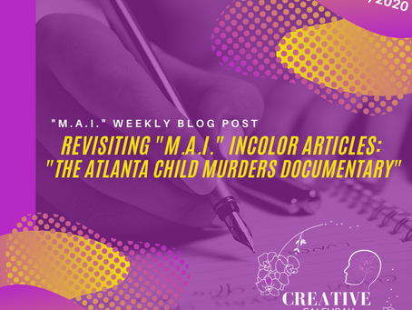 """Revisiting """"M.A.I"""" INCOLOR ARTICLES: """"The Atlanta Child Murders Documentary"""""""