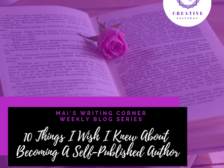 MAI's Writing Corner: Top 10 Things, I Wish I Knew About Becoming An Self-Published Author