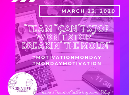 """Team """"Can't stop won't Stop"""" Breakin' the mold!"""
