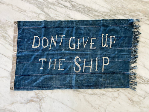 """""""Don't Give Up The Ship"""" - Flag"""
