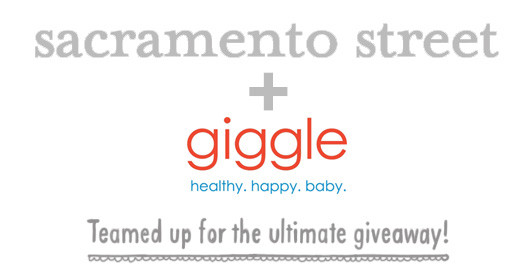 Giggle + Sacramento Street Giveaway