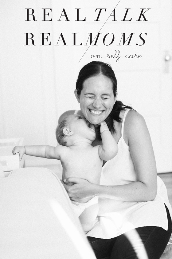 Real Talk / Real Moms - Self-Care