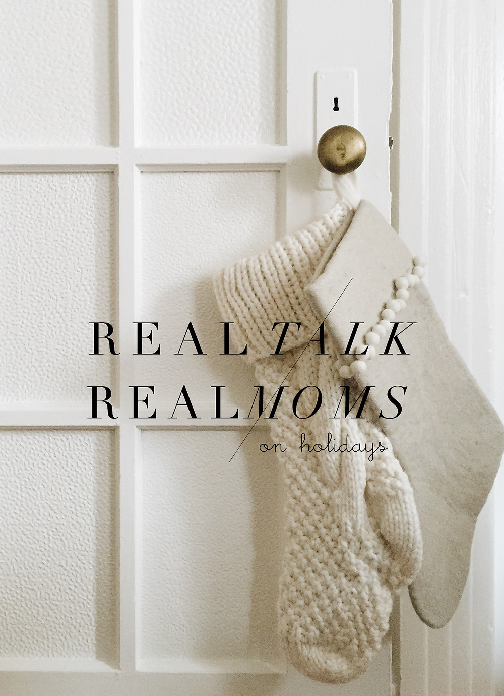 holidays-real-talk-with-real-moms