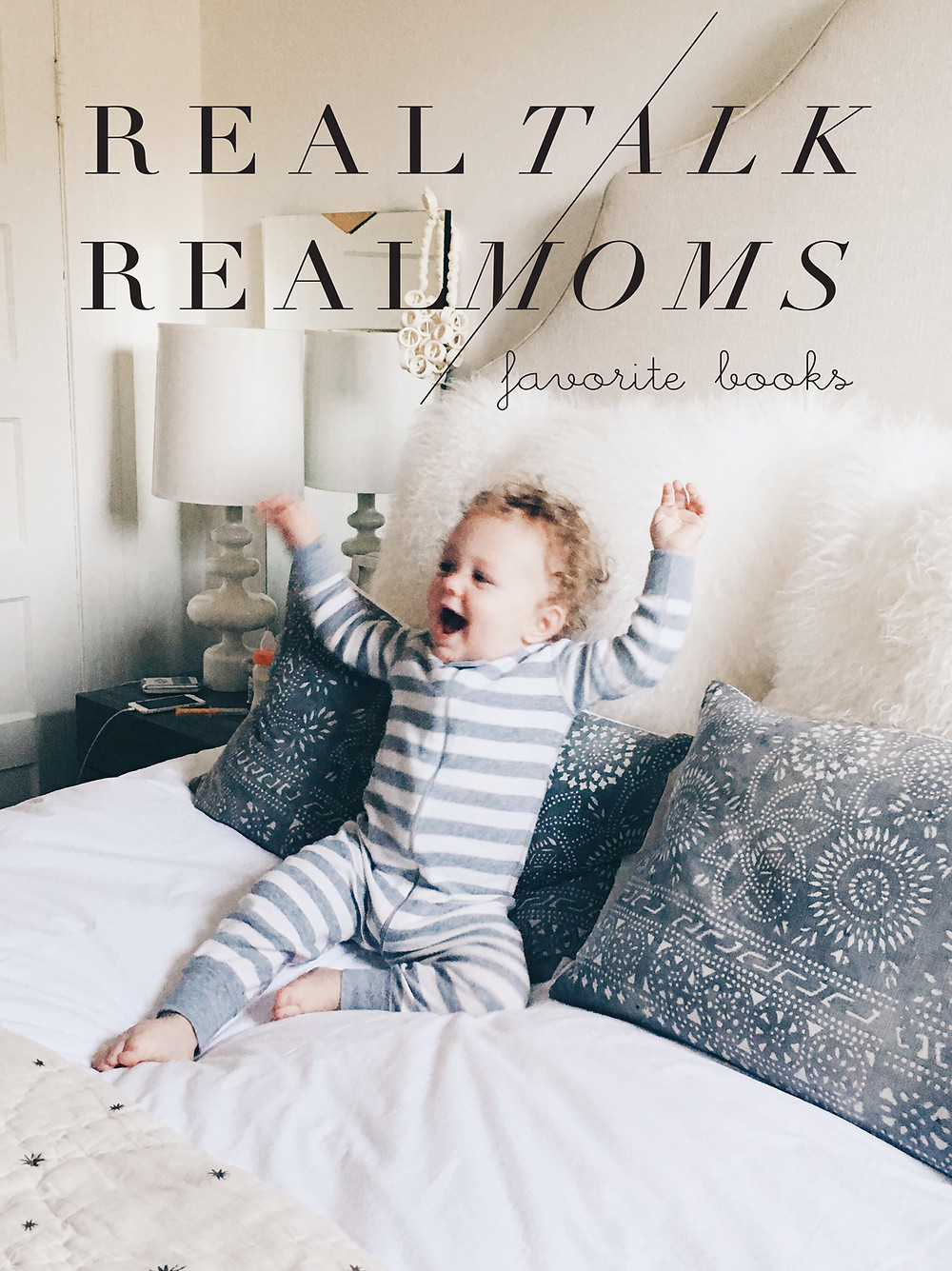 Real Talk, Real Moms - Favorite Books