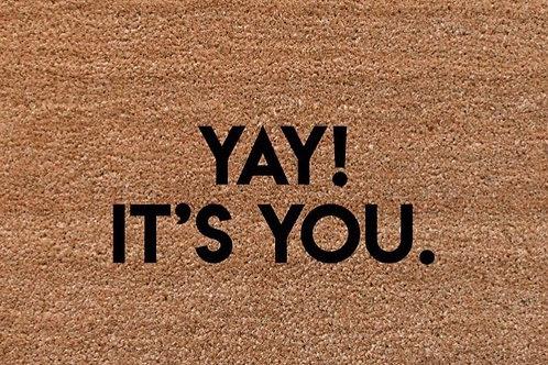 Yay It's You Doormat