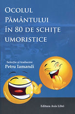 Eighty Humorous Sketches translated by Dr Petru Iamandi