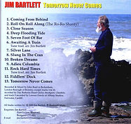 Tomorrow Never Comes CD - Jim Bartlett