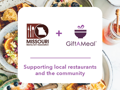 Missouri Restaurant Association Partners with GiftAMeal to Heal Hunger Across the State
