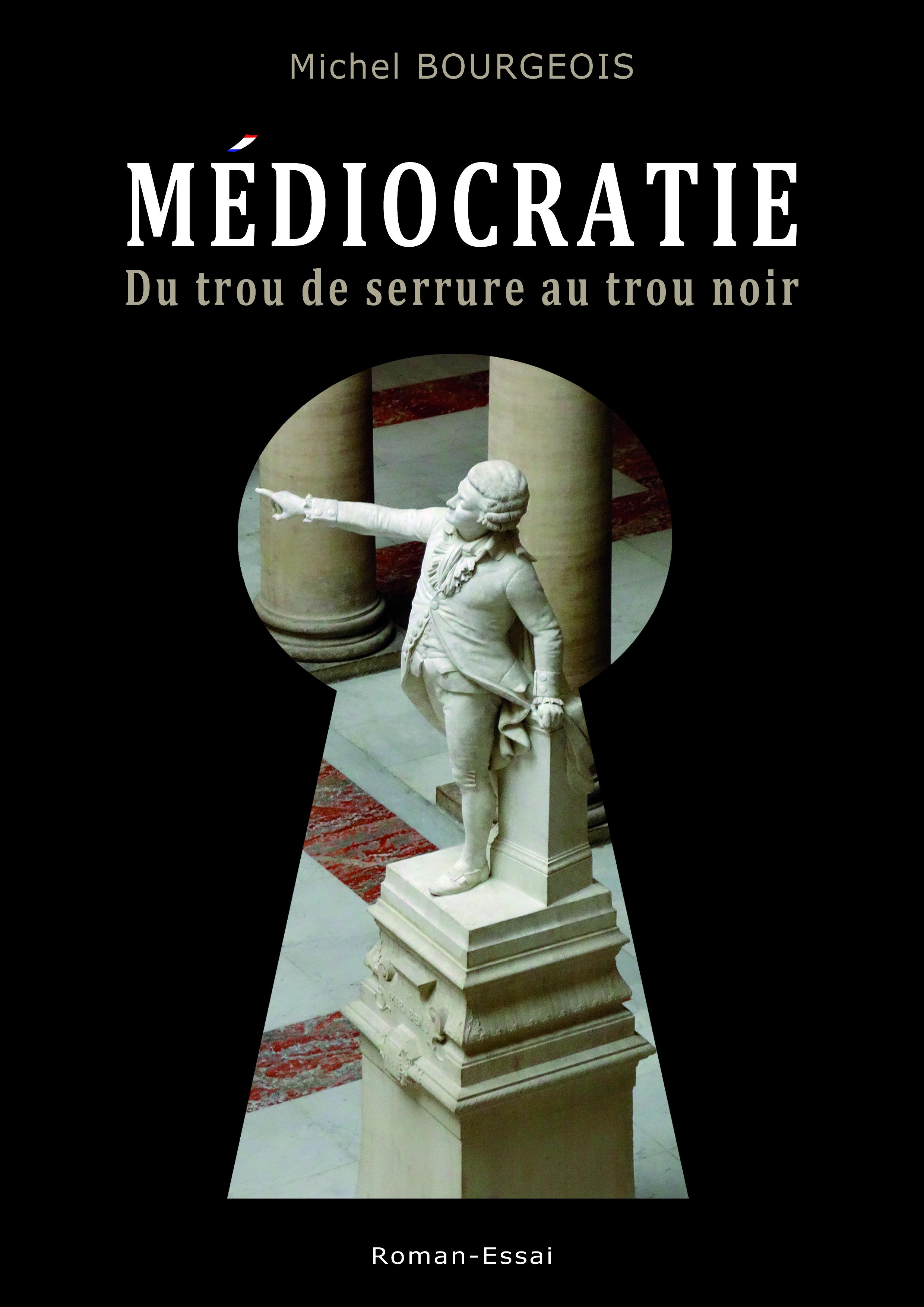 MEDIOCRATIE de Michel Bourgeois