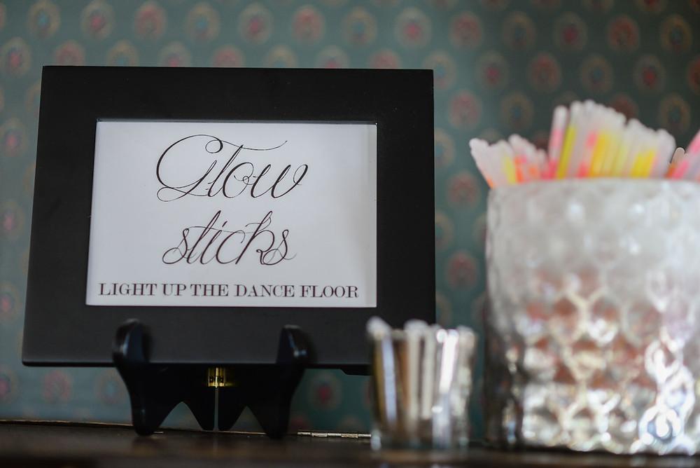 Glow Sticks Light Up the Dance Floor Sign Wedding