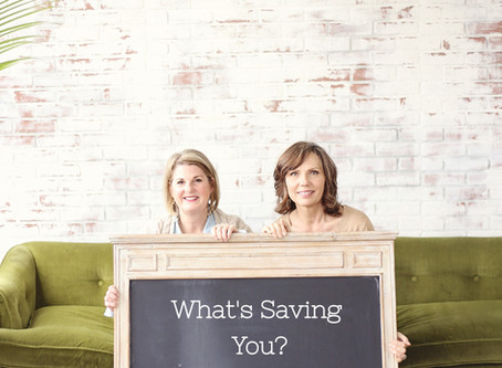 What's Saving You?