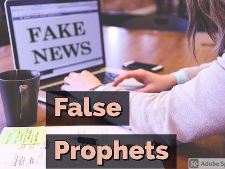 Fake News: False Prophets!