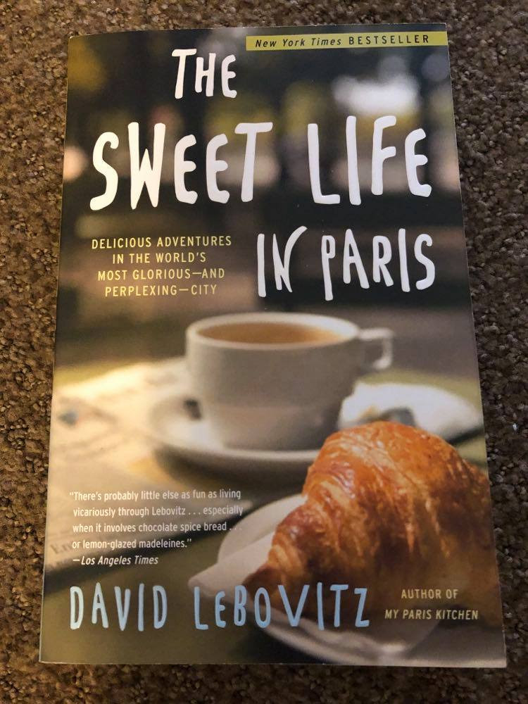 The Sweet Life in Paris by David Lebovitz book cover.