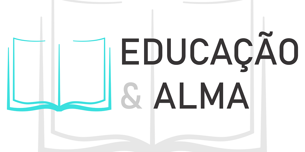 Educação & Alma