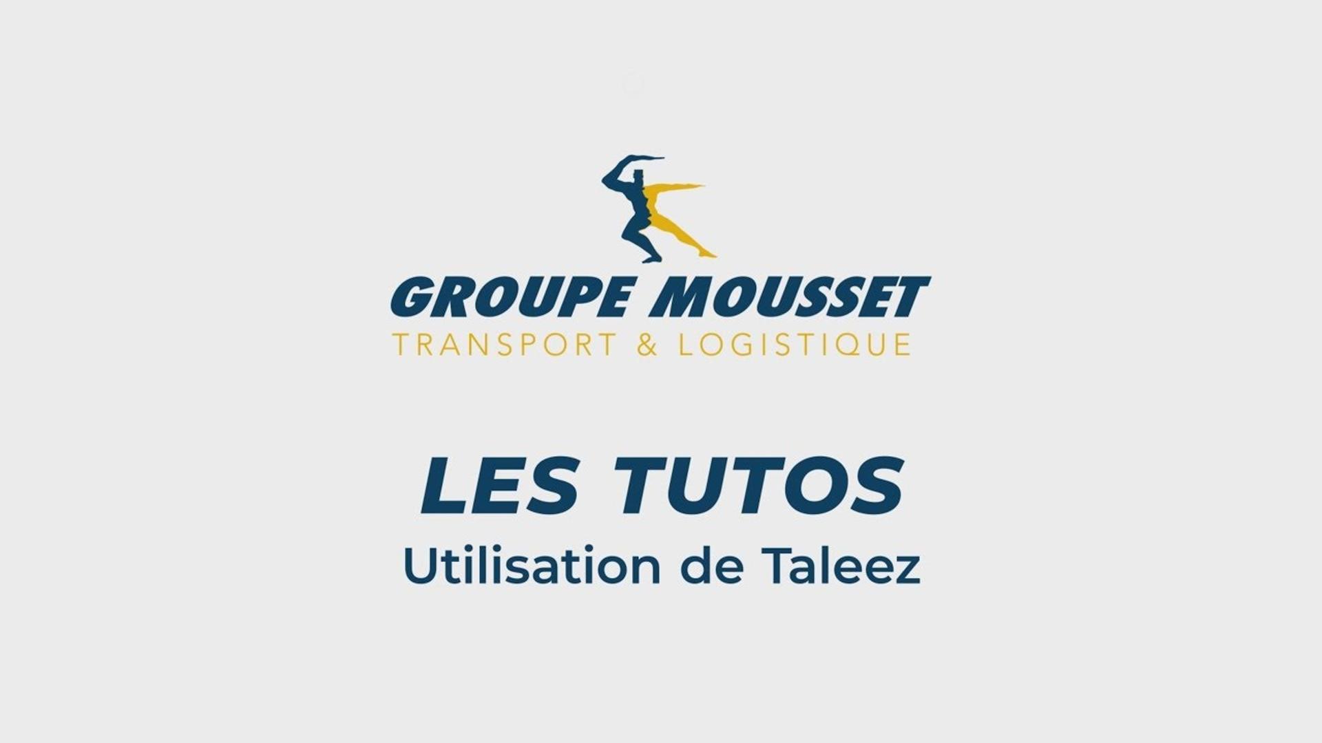 Groupe Mousset - Tutoriel Taleez