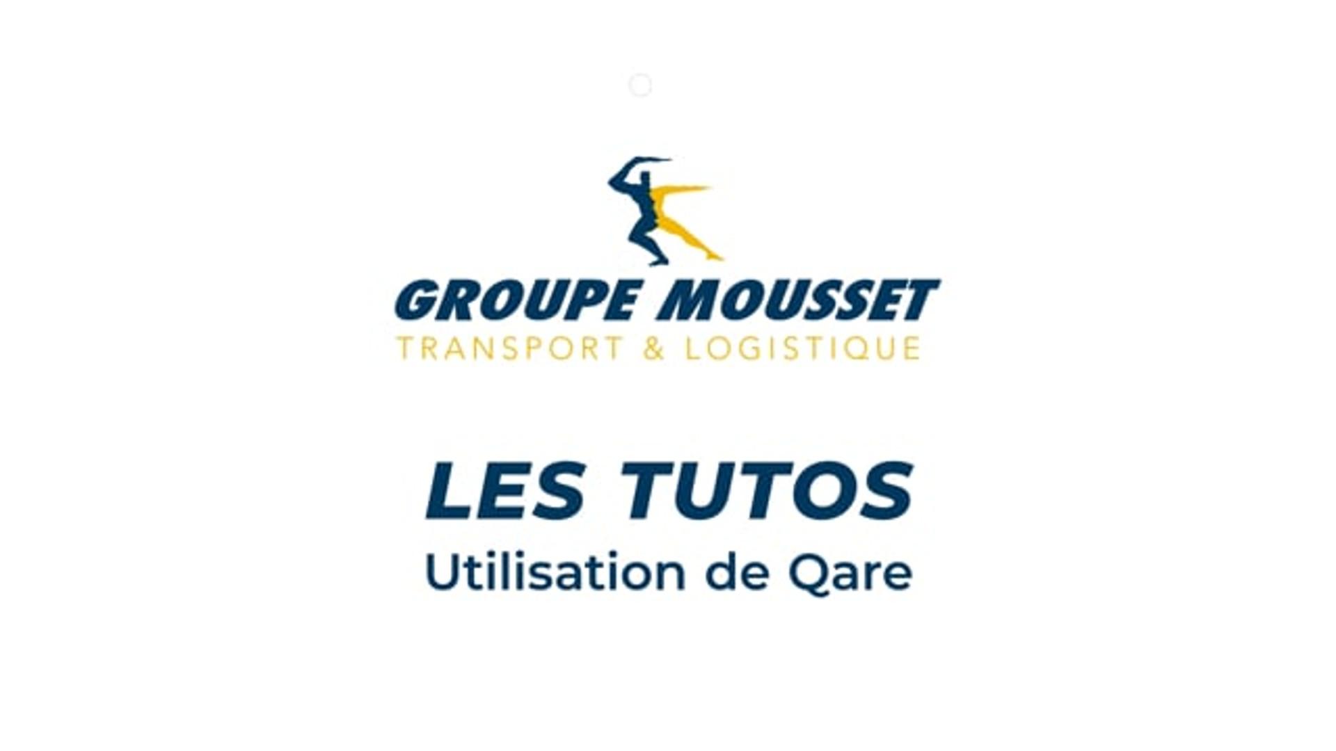 Groupe Mousset - Tutoriel Qare