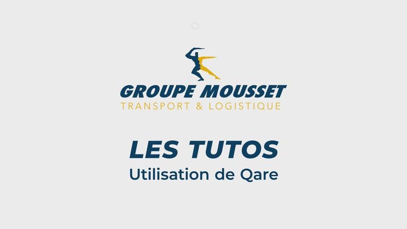 Tuto Qare - Groupe Mousset