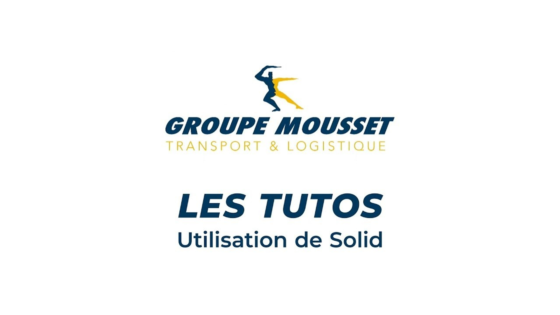 Tuto Solid - Groupe Mousset