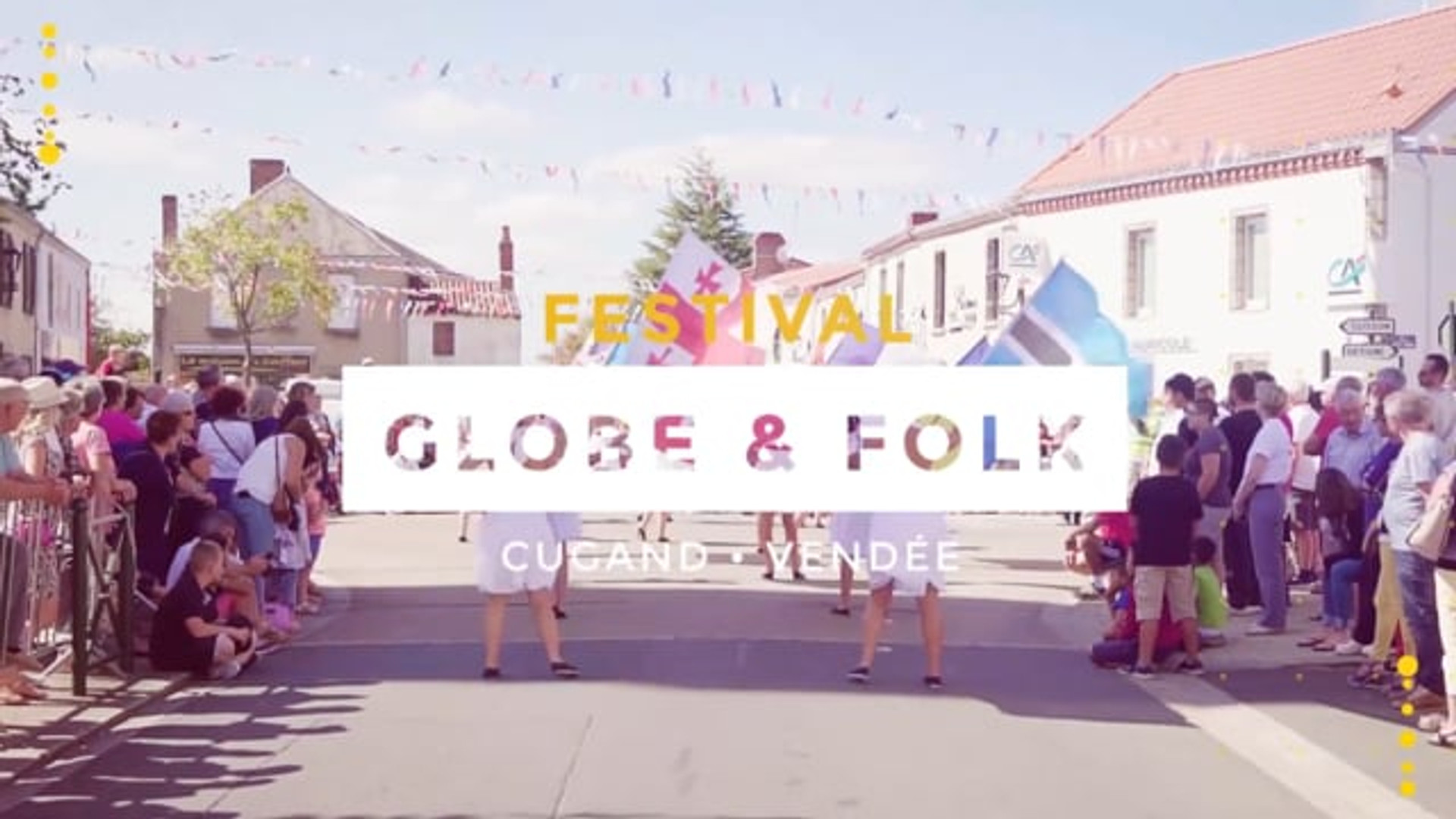 Aftermovie - Festival Globe & Folk de Cugand
