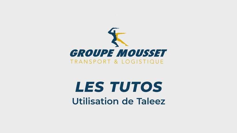 Tuto Taleez - Groupe Mousset