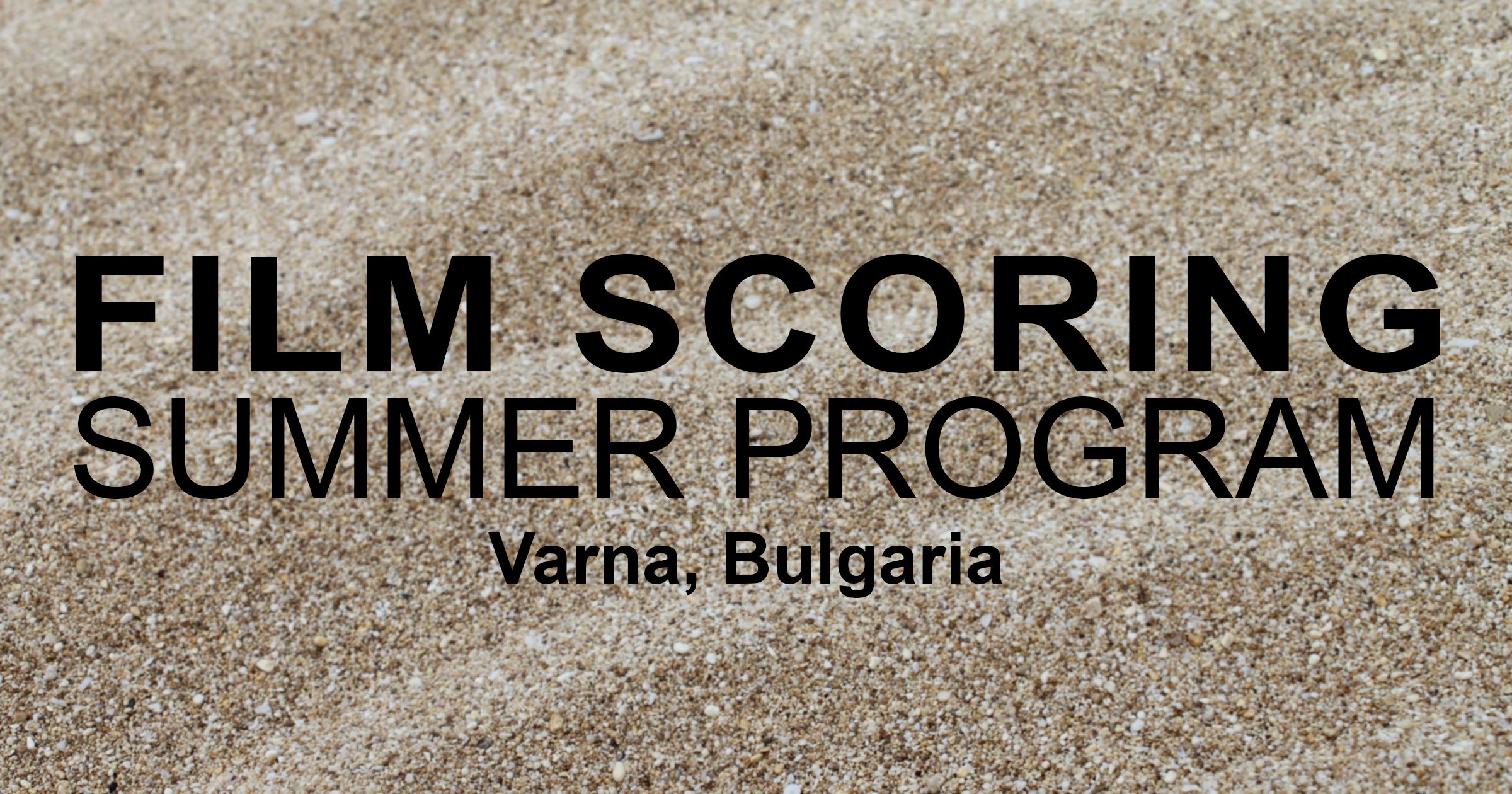 Film Scoring Summer Program | Varna, Bulgaria