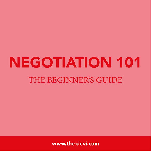 Negotiation 101 - The Beginner's Guide