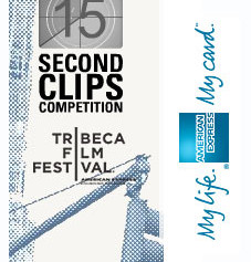 2006 Tribeca Film Festival 15-Second Clips Competition