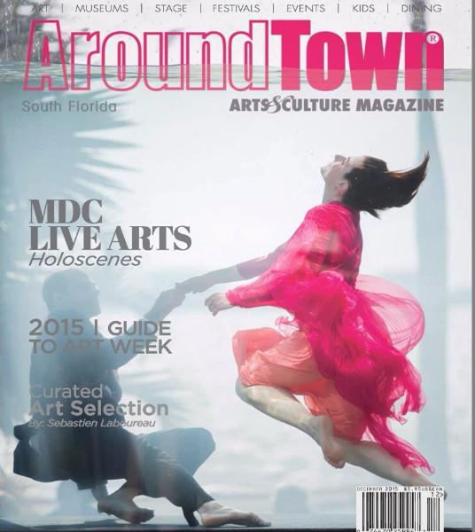 Art Basel Miami 2015 Published    http://aroundtownmagazine.com