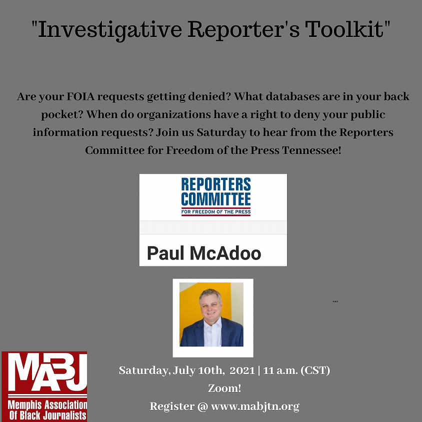 """MABJ July Meeting: """"Investigative Reporter's Toolkit"""""""